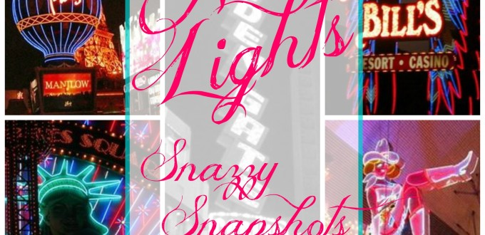 Neon Light - Snazzy Snapshots - Life With Lorelai