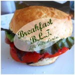 Breakfast BLT … And A Little Featured Bloginess