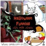 Halloween Funnies: Hoots, Hollers & Howls