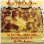 Mama's Peach Cobbler | Life With Lorelai