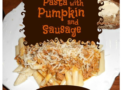 Pasta with Pumpkin and Sausage | Life With Lorelai