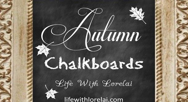 Autumn Chalkboards Framed - lifewithlorelai.com