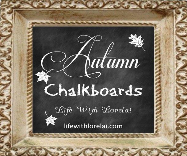Autumn Chalkboards Framed - lifewithlorelai.com