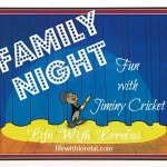 Family Night Fun – Jiminy Cricket!