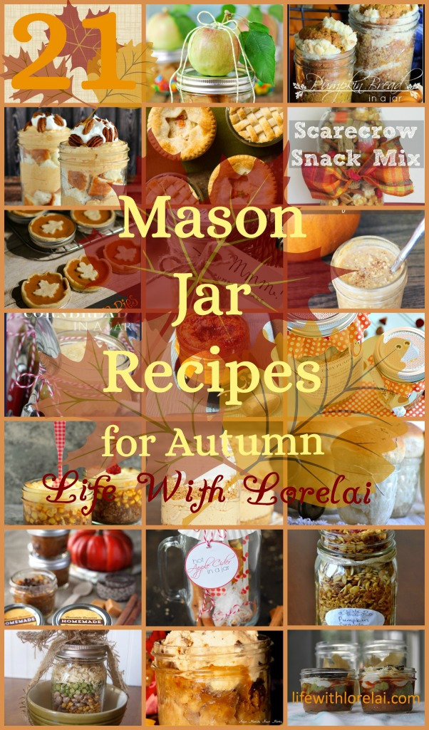 21 Mason Jar recipes For Fall - Life With Lorelai