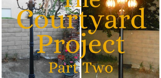 The Courtyard Project - Part Two - Life With Lorelai - lifewithlorelai.com