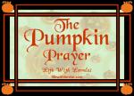 The Pumpkin Prayer - Life With Lorelai - lifewithlorelai.com