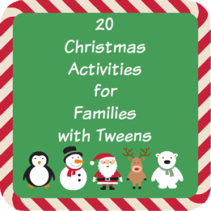 Home Matters Co-host = 20 Christmas Activities for tweens gallery 12.12.14 Bonnie