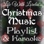 Christmas Music Playlist & Karaoke