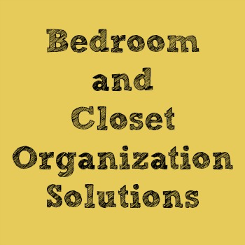 bedroom and closet organization