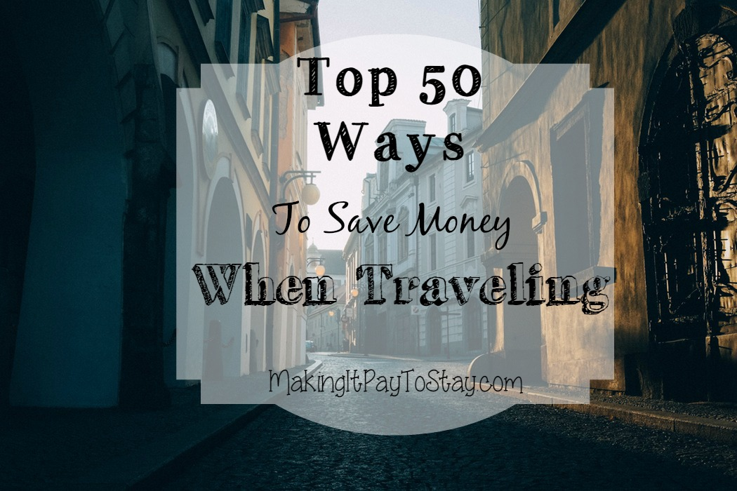 Top-50 Ways To Save Money When Traveling - HMLP Feature