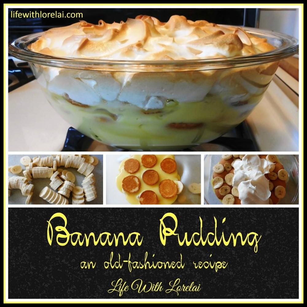 Old-Fashioned Banana Pudding Recipe - A classic dessert.