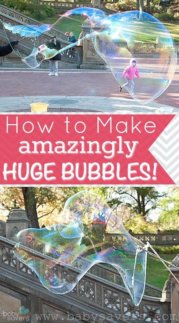 How To Make Amazingly Huge Bubbles - Baby Savers