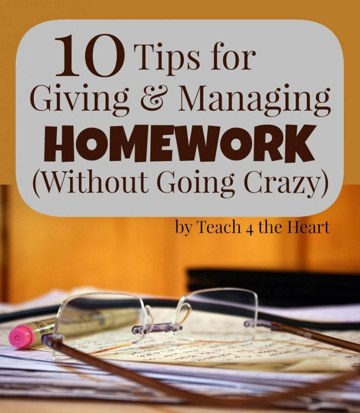 10 Tips for Giving & Managing Homework (Without Going Crazy)