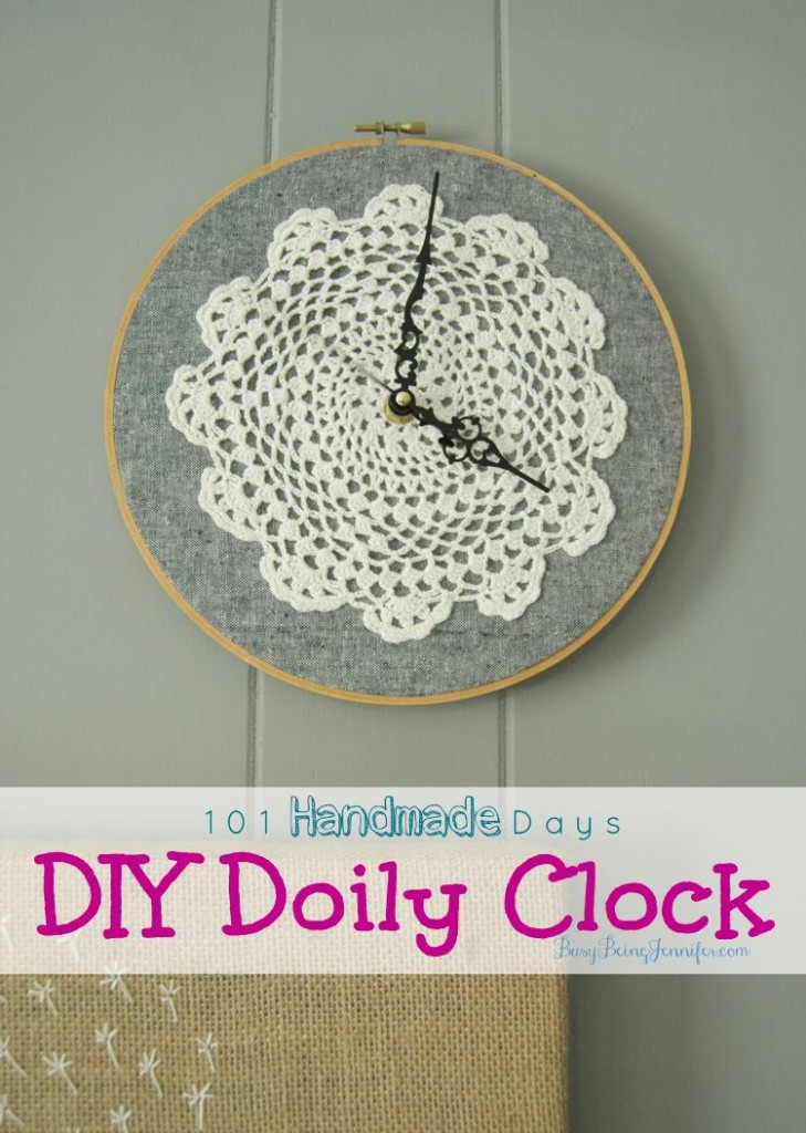 DIY Doily Clock - Busy Being Jennifer - HMLP 77 Feature