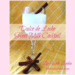 Dulce de Leche – Sweet Milk Cocktail