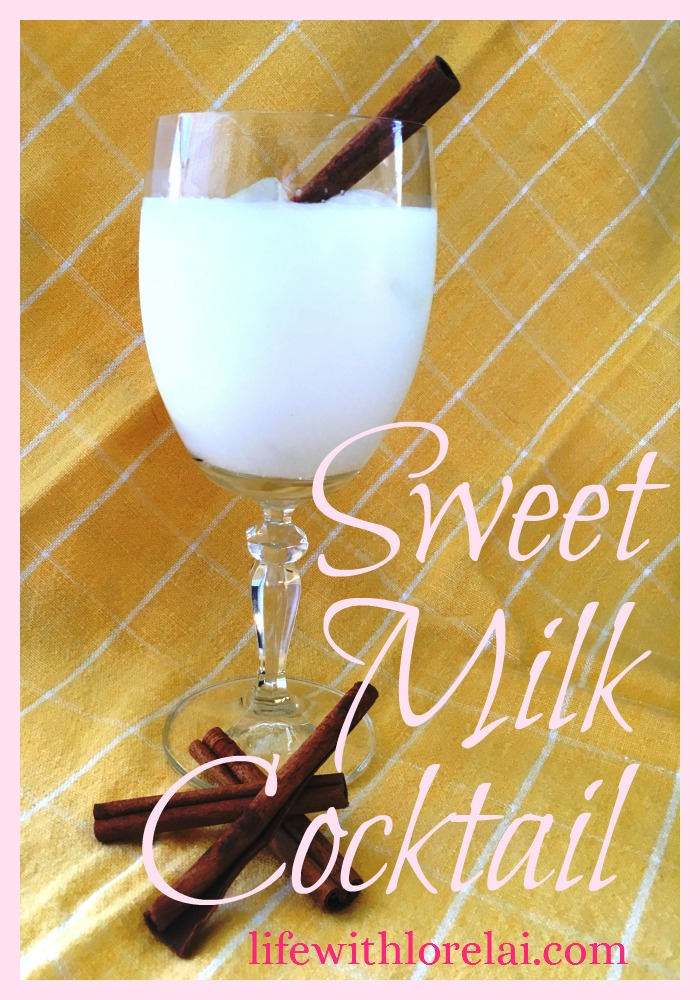 Sweet Milk Cocktail - Life With Lorelai