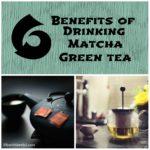 6 Benefits of Drinking Matcha Green Tea
