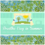 Breathe Easy In Summer