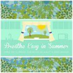 Breathe Easy In Summer