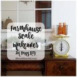 Farmhouse Scale Makeover