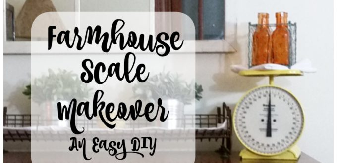 Farmhouse Scale Makeover - Life With Lorelai. Here is an easy DIY project. Update the old treasures in your home. #DIY #Farmhouse #Home #Decor #Scale