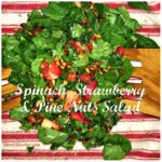 Spinach, Strawberry & Pine Nuts Salad Recipe