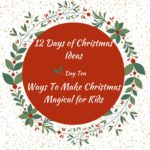 Magical Christmas – 12 Days of Christmas – Day 10