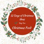 Homemade Food Gifts – 12 Days of Christmas – Day 2