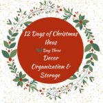 Decor Storage – 12 Days of Christmas – Days 3