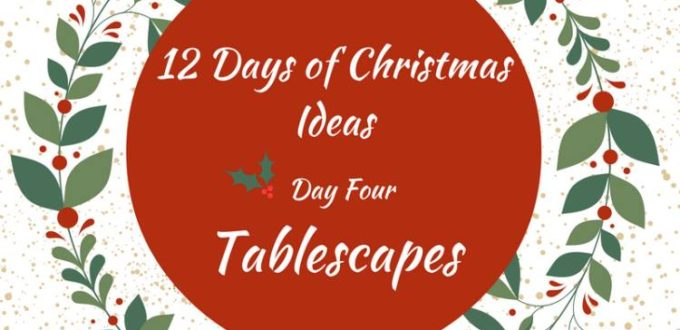 A round-up of Christmas tablescape ideas for festive holidays. 12 Days of Christmas Ideas Blog Hop has got loads of ideas for celebrating the holidays.