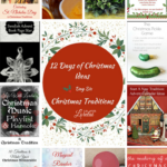 Christmas Traditions – 12 Days of Christmas – Day 6