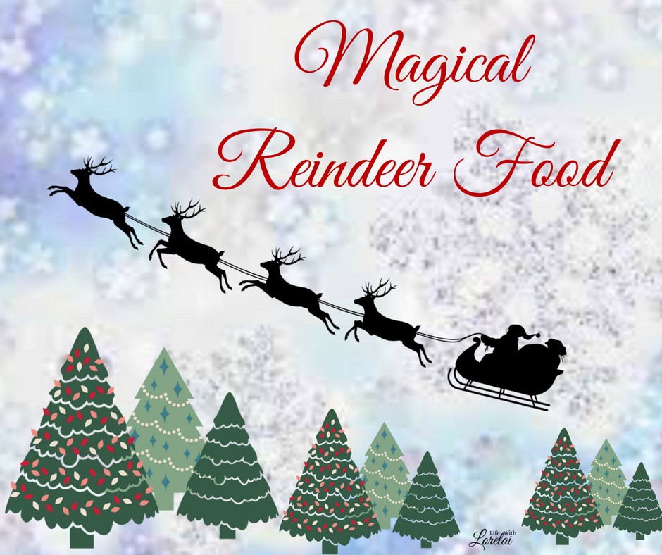 Magical Reindeer Food Free Printable Life With Lorelai