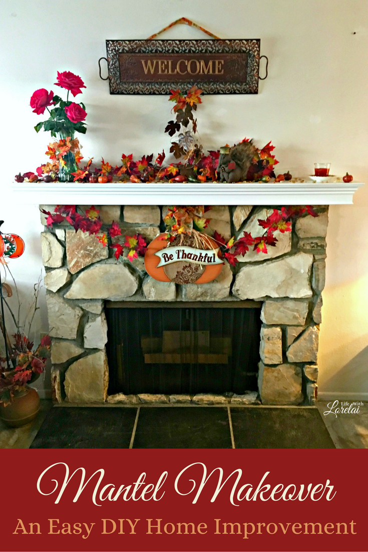 Mantel makeover an easy diy home improvement life with for Easy home improvement projects