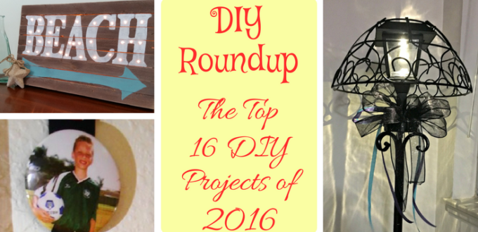 A collection of the top DIY projects and craft ideas from Life With Lorelai in 2016. We know you will enjoy this DIY roundup. It's the best of the best!