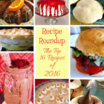 Recipe Roundup – Top 16 Recipes of 2016