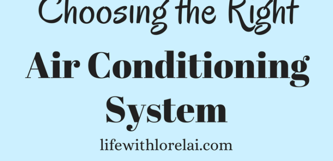 Get 5 Tips on choosing the right Air Conditioning System for your home. Find out the best Air conditioner features for your lifestyle and needs.