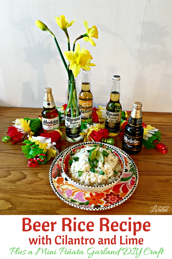 Mexican style #CervezaCelebration with Cilantro and Lime Beer Rice! Grab a Corona or Modelo, and start the fiesta with a recipe and DIY craft. AD msg 4 21+