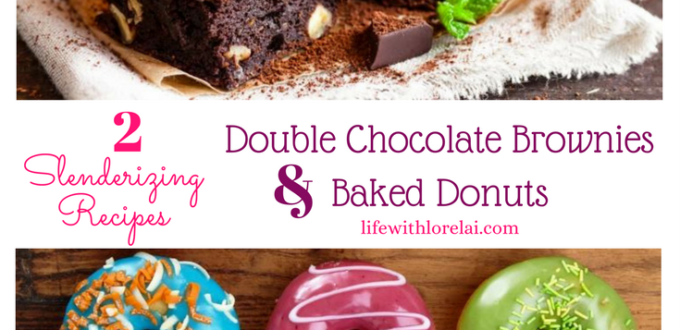 Find two slenderizing recipes that will help you shed weight while tasting great. You will love these Double Chocolate Brownies and Baked Donuts.