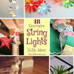 18 Decorative String Lights DIY Ideas
