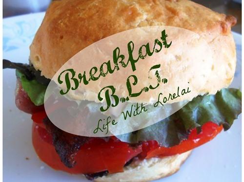 Breakfast BLT – A Twist On A Favorite