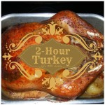 Learn how to cook your stuffed Turkey in just 2-hours! It is easy, delicious, and super moist. You've got to try a 2-hour turkey for Thanksgiving dinner.