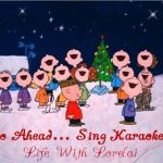 Go Ahead… Sing Karaoke #8 – Christmas Carols Edition