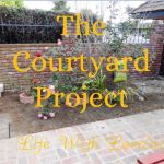 Courtyard Project – DIY Makeover Begins!