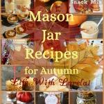 21 Mason Jar Recipes For Autumn