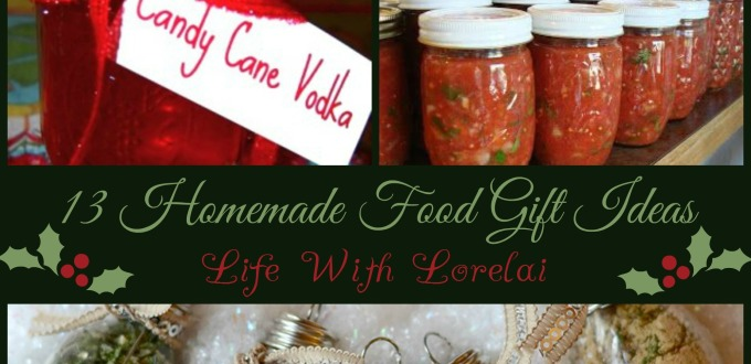 13 Homemade Gift Ideas – Food