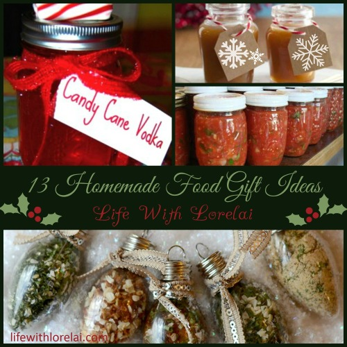 13 Homemade Gift Ideas - Food - Life With Lorelai