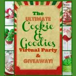 The Ultimate Virtual Cookie & Goodies Party & Giveaway