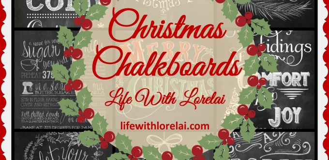 Christmas Chalkboards - Life With Lorelai