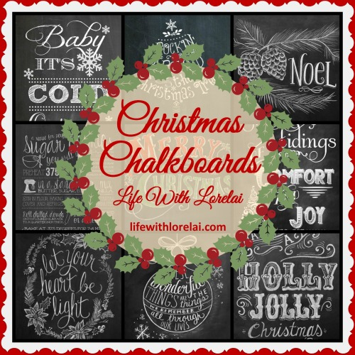 Christmas Chalkboards - Life With Lorelai